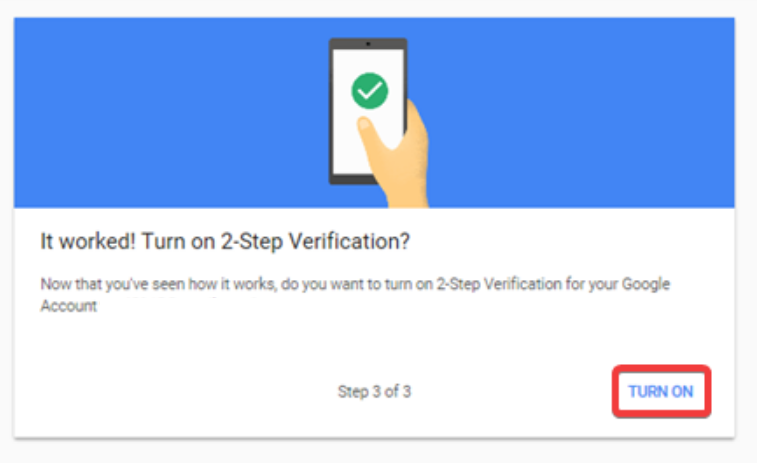 Turn On 2-step verification on your Google account