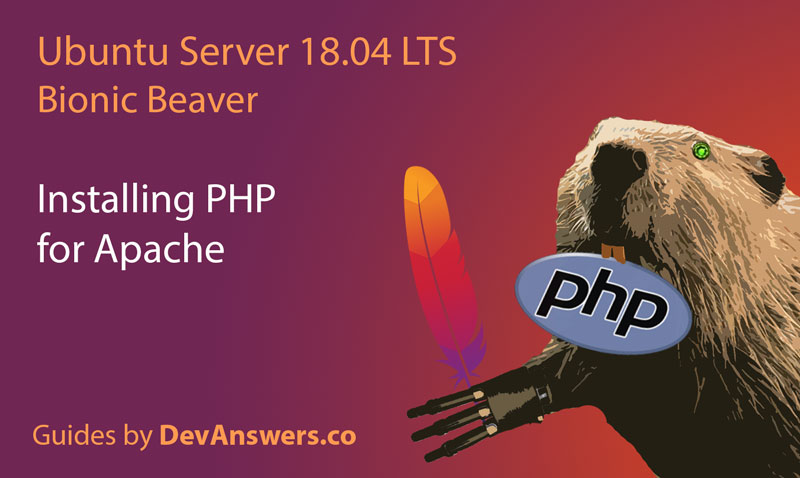 Installing PHP for Apache on Ubuntu 18 04 Server | DevAnswers co