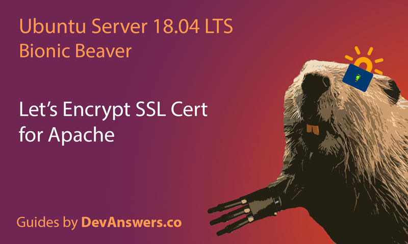 Configuring Let's Encrypt SSL Cert on Apache and Ubuntu 18.04