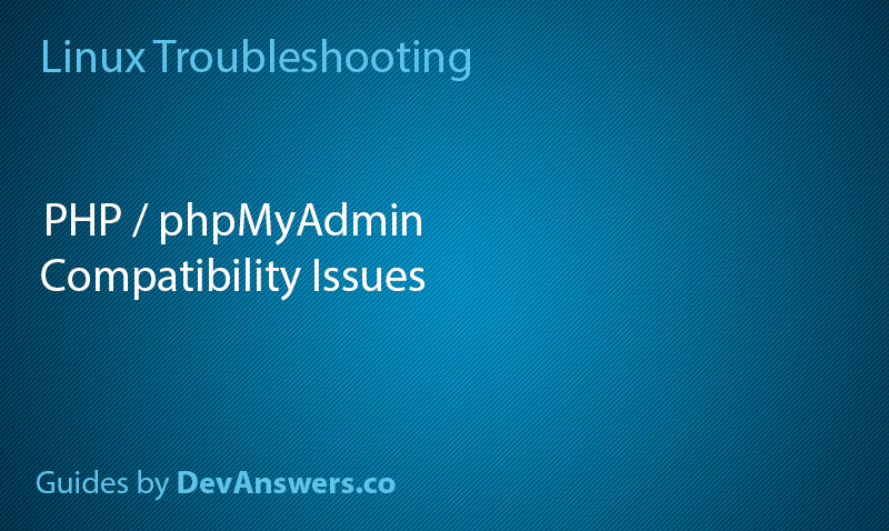 phpMyAdmin and PHP 7 issues