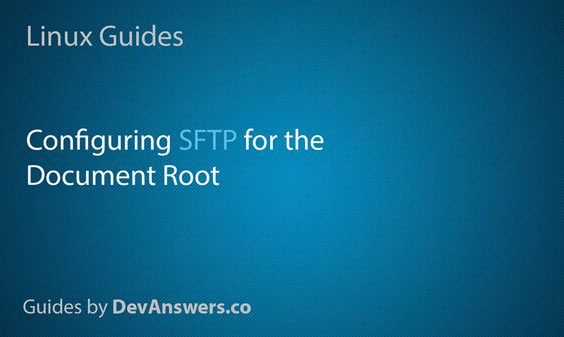 How to configure SFTP for a web server document root