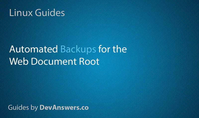 Automatically Back Up Your Web Server Doc Root with Tar and Cron