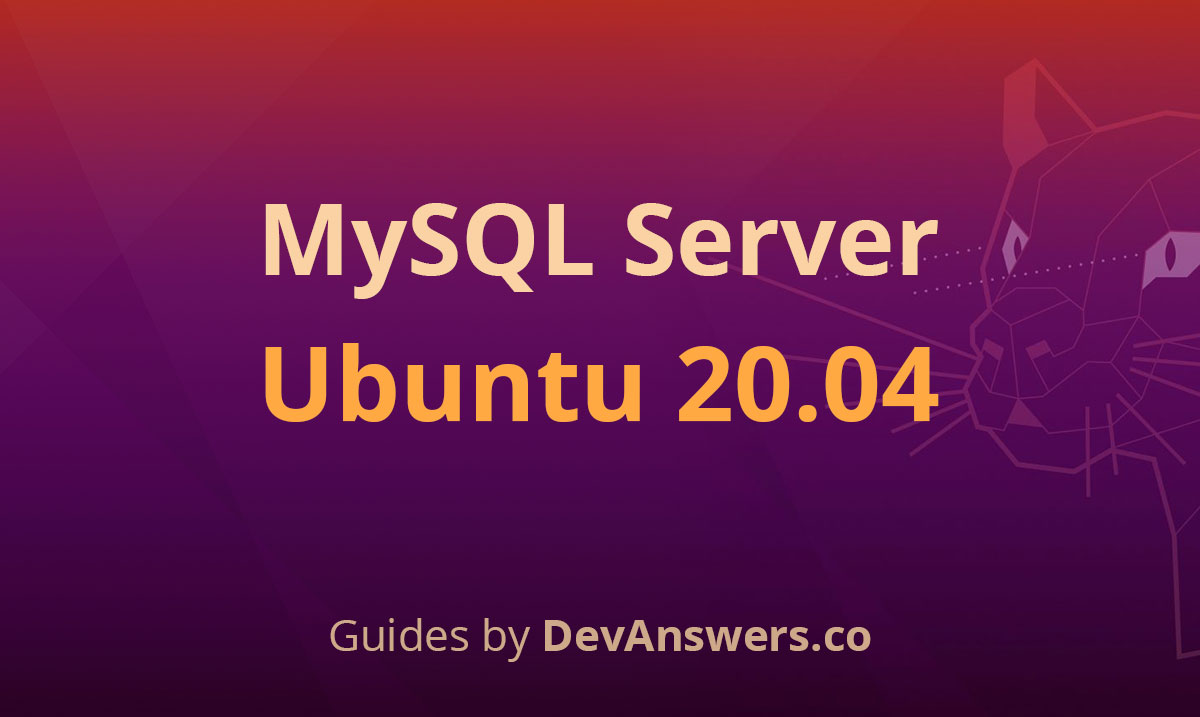 How To Install Secure Mysql Server On Ubuntu 20 04 Devanswers Co