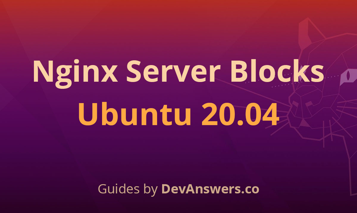 How To Install Nginx on Ubuntu 20.04 with Multiple Domains