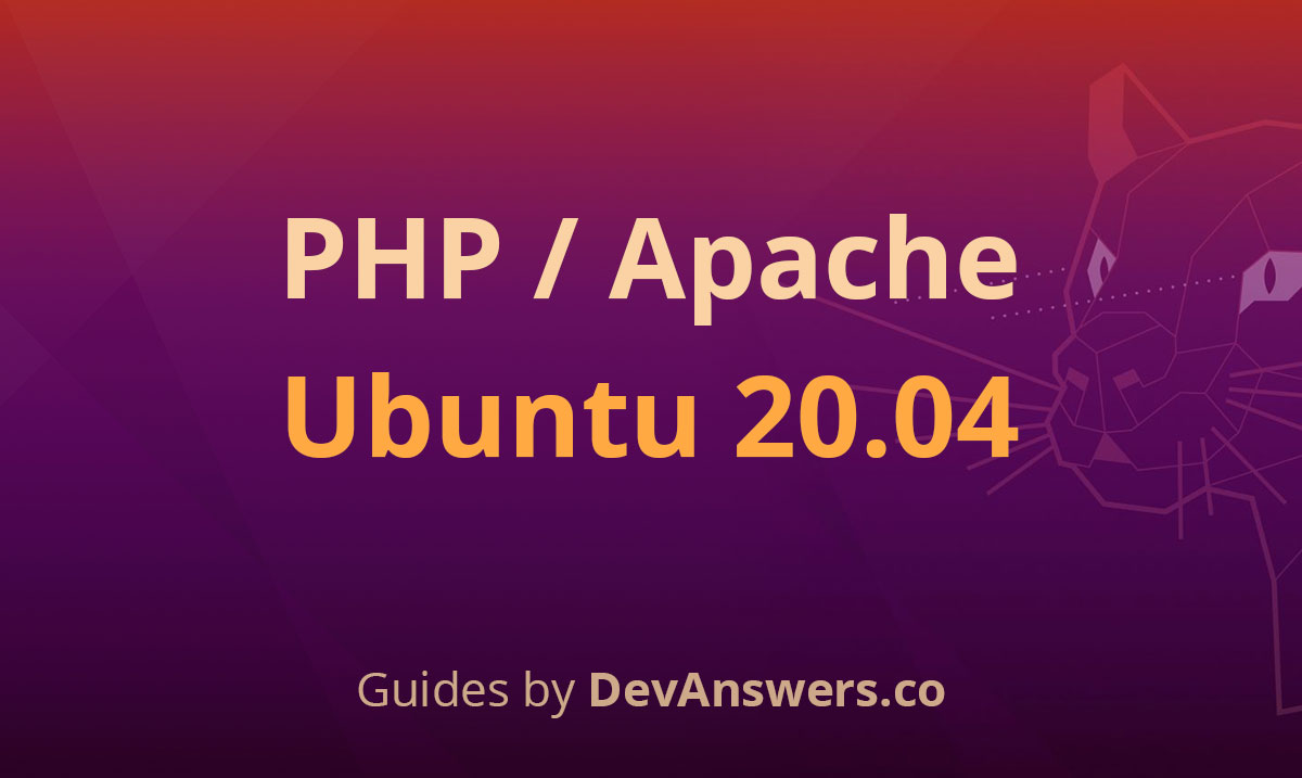 How to Install PHP for Apache on Ubuntu 20.04 Server